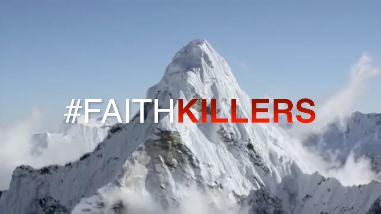 Faith Killers